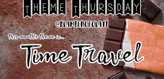 Theme Thursday Time Travel
